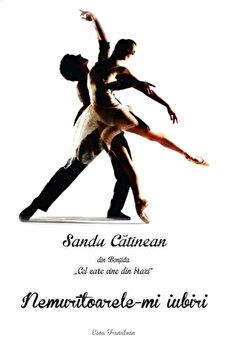 Nemutitoarele-mi iubiri/Sandu Catinean de la Ecou Transilvan