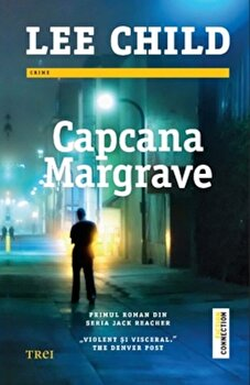 Capcana Margrave/Lee Child de la Trei
