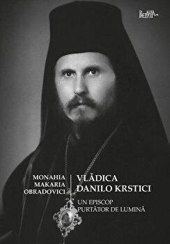 Vladica Danilo Krstici/Monahia Makaria Obradovici de la Predania