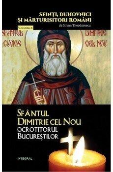 Sfantul Dimitrie cel Nou, ocrotitorul Bucurestilor/Theodorescu Silvan