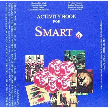 Activity book for smart 6 – CD/Dorina Doroftei, Dumitru Dorobat de la Institutul European