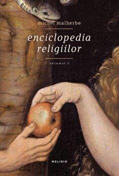 Enciclopedia religiilor, Vol. 1/Michel Malherbe