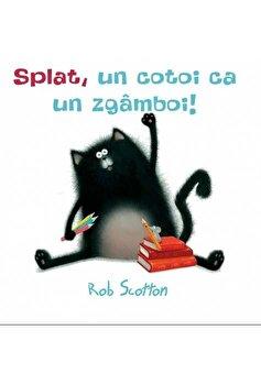 Splat, un cotoi ca un zgamboi!/Rob Scotton de la Vlad si cartea cu Genius