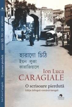 Harano cithi – O scrisoare pierduta. Editie bilingva romana-bengali/Ion Luca Caragiale de la Cununi de Stele