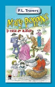 Mary Poppins si casa de alaturi/P.L.Travers de la RAO