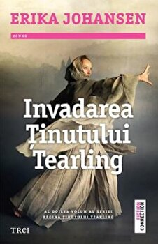 Invadarea tinutului tearling/Erika Johansen de la Trei