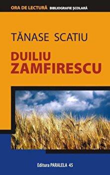 Tanase Scatiu/Duiliu Zamfirescu