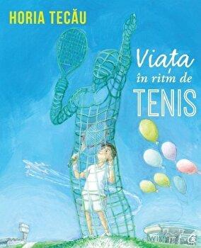 Viata in ritm de tenis/Horia Tecau de la Curtea Veche
