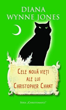 Cele noua vieti ale lui Christopher Chant/Diana Wynne Jones de la RAO
