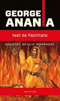 Test de fiabilitate/George Anania de la Nemira