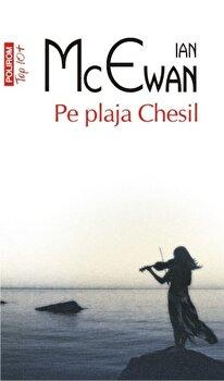 Pe plaja Chesil (Top 10+)/Ian McEwan de la Polirom