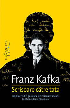 Scrisoare catre tata/Franz Kafka de la Humanitas Multimedia