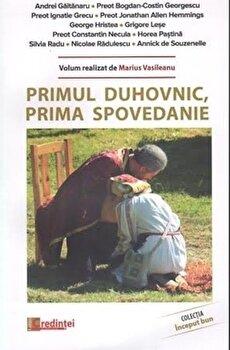Primul duhovnic, prima spovedanie/Marius Vasileanu