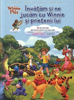 Disney Winnie de plus. Invatam si ne jucam cu Winnie si prietenii sai/*** de la Litera