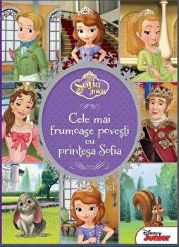 Sofia Intai – Cele mai frumoase povesti cu printesa Sofia/*** de la Litera