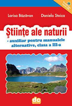 Stiinte ale naturii/Larisa Bazavan, Daniela Stoica