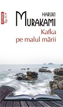 Kafka pe malul marii (Top 10+)/Haruki Murakami de la Polirom