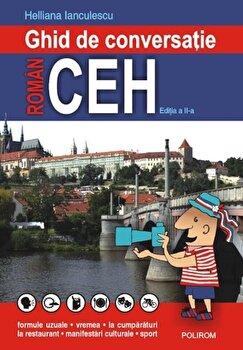 Ghid de conversatie roman-ceh/Helliana Ianculescu de la Polirom