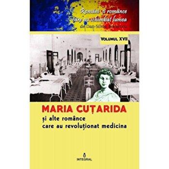 Maria Cutarida si celelalte romance care au revolutionat medicina/Dan Silviu Boerescu de la Integral