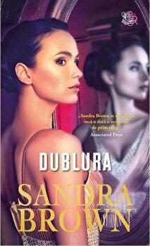 Dublura/Sandra Brown de la Litera