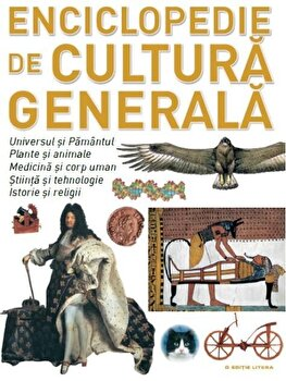 Enciclopedie de cultura generala/***
