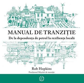 Manual de tranzitie/Rob Hopkins de la Seneca