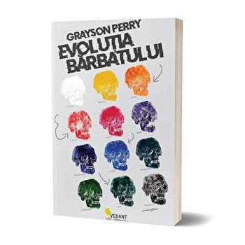 Evolutia barbatului/Grayson Perry de la Vellant