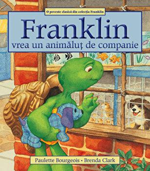 Franklin vrea un animalut de companie/Paulette Bourgeois de la Katartis