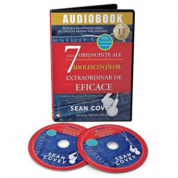 Cele 7 obisnuinte ale adolescentilor extraordinar de eficace/Sean Covey