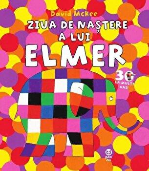 Ziua de nastere a lui Elmer/David McKee de la Pandora M