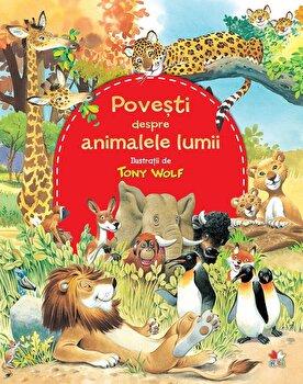 Povesti despre animalele lumii/*** de la Litera