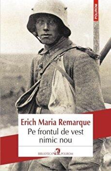 Pe frontul de vest nimic nou/Erich Maria Remarque