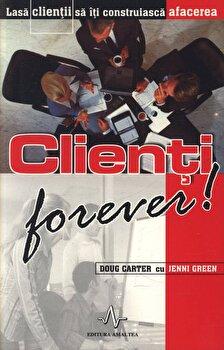 Clienti forever!/Doug Carter, Jenni Green de la Amaltea