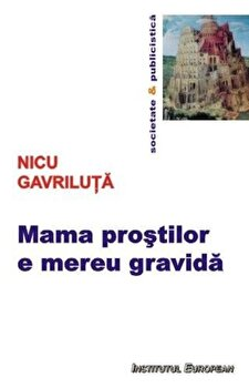 http://mcdn.elefant.ro/mnresize/350/350/images/93/70193/mama-prostilor-e-mereu-gravida_1_fullsize.jpg imagine produs actuala
