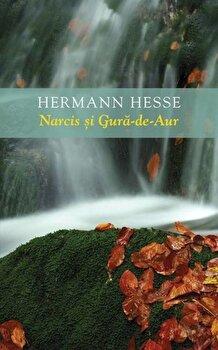 Narcis si Gura-de-Aur/Hermann Hesse de la RAO
