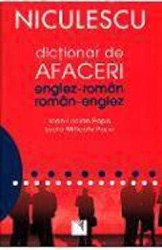 Dictionar de afaceri englez-roman /roman-englez/Ioan-Lucian Popa, Lucia-Mihaela Popa de la Niculescu