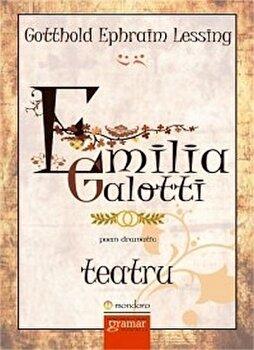 Emilia Galotti/Gotthold Ephraim Lessing de la Mondero