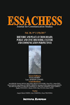 Essachess – Rhetoric and Peace at Cross Roads: Public and Civic Discourse, Culture and Communication Perspectives/Noemi Marin, Lara Martin Lengel de la Institutul European
