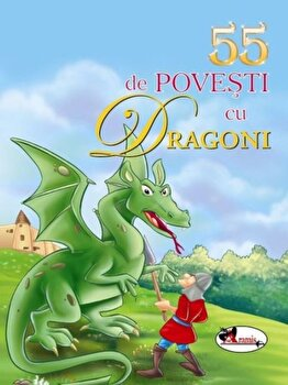 55 de povesti cu dragoni/***