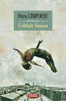 Celalalt Simion/Petru Cimpoesu de la Polirom