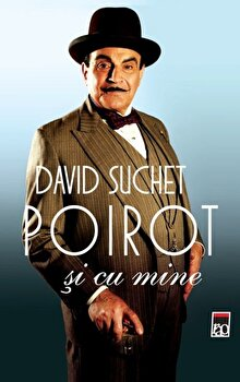 Poirot si cu mine/David Suchet