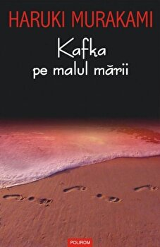 Kafka pe malul marii/Haruki Murakami de la Polirom
