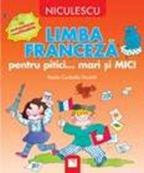 Limba franceza pentru pitici/Rosita Corbella Paciotti de la Niculescu