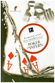 Poker in infern/Florian Lafani, Gautier Renault de la ALLFA