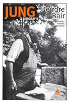 Jung. O biografie/Deirdre Bair de la Trei