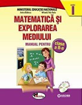 Matematica si explorarea mediului. Manual pentru clasa a II-a (contine editie digitala)/Anina Badescu, Mihaela-Ada Radu de la Aramis