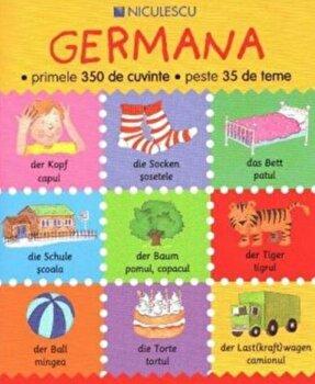 Germana - primele 350 de cuvinte - peste 35 de teme/Catherine Bruzzone, Louise Millar