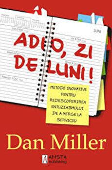 Adio, zi de luni!/Dan Miller