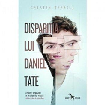 Disparitia lui Daniel Tate/Cristin Terrill de la Leda