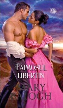 Faimosul Libertin/Mary Balogh de la Lira